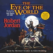 The Eye of the World - Book One of 'The Wheel of Time' livre audio by Robert Jordan
