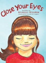 Close Your Eyes ebook by Michelle Friedman
