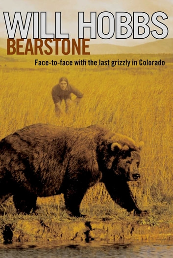 Bearstone ebook by Will Hobbs