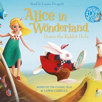 Alice in Wonderland: Down the Rabbit Hole Book and CD Pack audiobook by Lewis Carroll