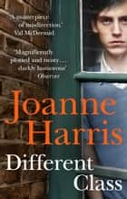 Different Class ebook by Joanne Harris