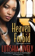 Heaven Forbid ebook by Lutishia Lovely