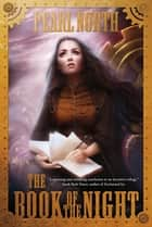 The Book of the Night ebook by Pearl North