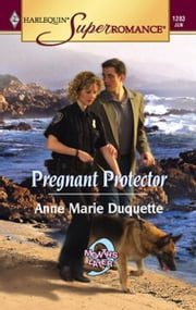 Pregnant Protector ebook by Anne Marie Duquette