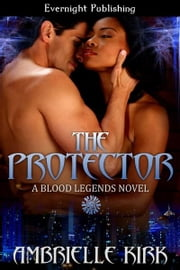 The Protector ebook by Ambrielle Kirk