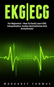 EKG | ECG ebook by Margaret Thomas