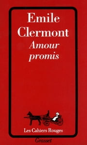 Amour promis ebook by Emile Clermont
