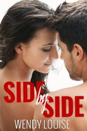 Side by Side ebook by Wendy Louise