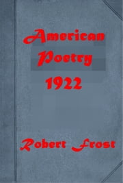 American Poetry 1922 ebook by AMY LOWELL, ROBERT FROST, CARL SANDBURG