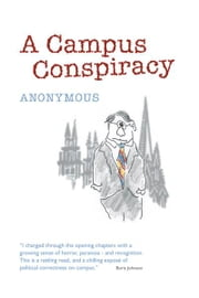 A Campus Conspiracy ebook by Anonymous