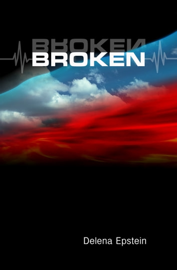 Broken ebook by Delena Epstein