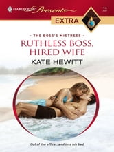 Ruthless Boss, Hired Wife ebook by Kate Hewitt