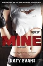 Mine ebook by Katy Evans