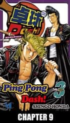 Ping Pong Dash! - Chapter 9 ebook by Shingo Honda