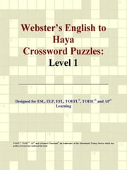 Webster's English to Haya Crossword Puzzles: Level 1 ebook by ICON Group International