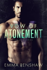 Vow of Atonement ebook by Emma Renshaw