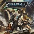 Wolf Blade - Oath of the Slayer audiobook by Marco Frazetta, John McLain