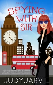 Spying With Sir ebook by Judy Jarvie