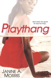 Playthang ebook by Janine A. Morris