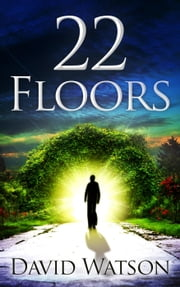 22 Floors ebook by David Watson