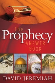 The Prophecy Answer Book 電子書 by David Jeremiah