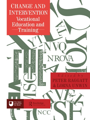 Change And Intervention - Vocational Education And Training ebook by