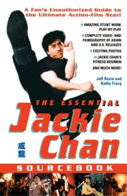 The Essential Jackie Chan Source Book ebook by Jeff Rovin