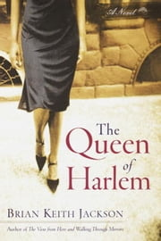 The Queen of Harlem ebook by Brian Keith Jackson