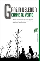 Canne al vento ebook by Grazia Deledda