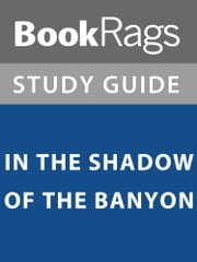 Summary & Study Guide: In the Shadow of the Banyan ebook by BookRags