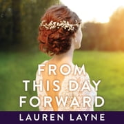 From this Day Forward audiobook by Lauren Layne