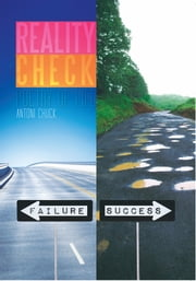 Reality Check - Poetry of Life ebook by Antoni Chuck