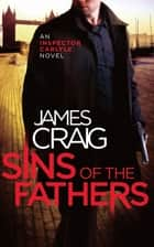 Sins of the Fathers ebook by James Craig