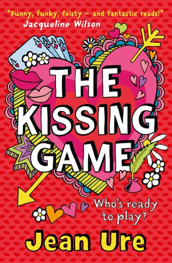 The Kissing Game ebook by Jean Ure