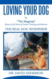 Loving your Dog ebook by Dr. David Anderson