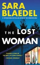 The Lost Woman ebook by Sara Blaedel