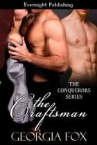 The Craftsman ebook by Georgia Fox