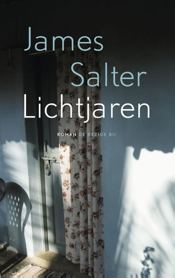 Lichtjaren ebook by James Salter