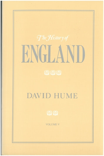 The History of England Volume V ebook by David Hume