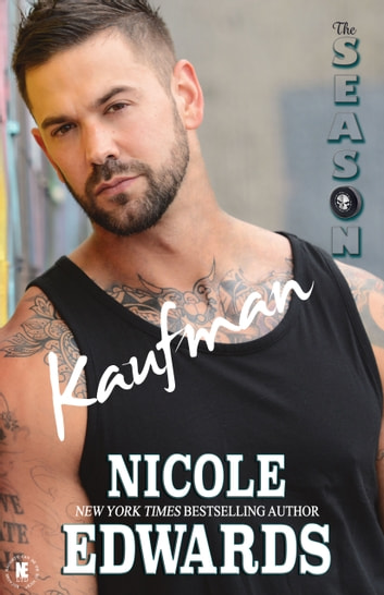 Kaufman - The Season ebook by Nicole Edwards