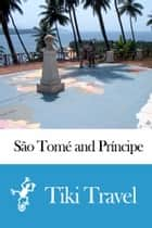 São Tomé and Príncipe Travel Guide - Tiki Travel ebook by Tiki Travel