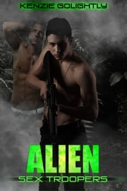 Alien Sex Troopers ebook by Kenzie Golightly