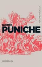 Guerre puniche ebook by Giovanni Brizzi