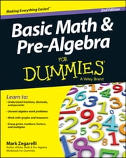 Basic Math and Pre-Algebra For Dummies ebook by Mark Zegarelli