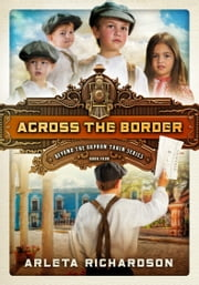 Across the Border ebook by Arleta Richardson