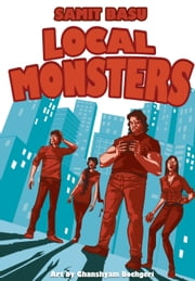 LOCAL MONSTERS ebook by SAMIT BASU