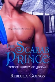 The Scarab Prince ebook by Rebecca Goings
