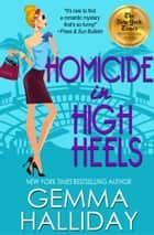 Homicide in High Heels ebook by