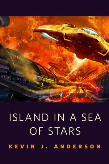 Island in a Sea of Stars - A Tor.Com Original ebook by Kevin J. Anderson