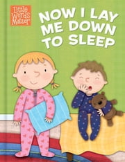 Now I Lay Me Down to Sleep ebook by B&H Kids Editorial Staff,Holli Conger